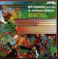 Anthony Gilbert Bill Hopkins, New Music