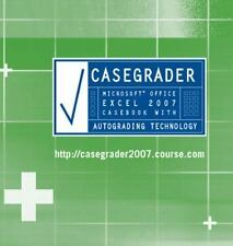 CaseGrader: Microsoft Office Excel 2007 Casebook with Autograding Technology