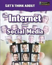 Let's Think about the Internet and Social Media by Alex Woolf (2014, Paperback)