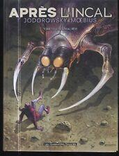 APRES L'INCAL EO 2000 /INCAL IV:CE QUI EST EN HAUT Ed 2001- Jodorowsky/Moebius