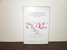 Picturing the Rose : A Way of Looking at Fairy Tales by Marcia Lane (1994,...