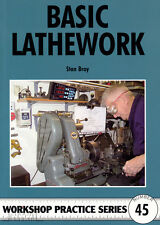 BASIC LATHEWORK Workshop Practice Engineering Manual paperback book NEW