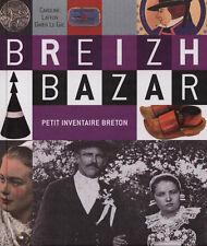 BREIZH BAZAR. Petit inventaire breton - B