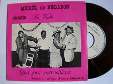 """MICAEL DE NEBADON : La valse (E. CHAVALLE) - 7"""" SP 1985 AUTOPROD SORGUE VAUCLUSE"""