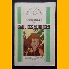 GAUL DES SOURCES Lucter le vainqueur Catherine Fontanes Pol Ferjac 1944