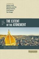 Five Views on the Extent of the Atonement by Andrew Louth 9780310527718