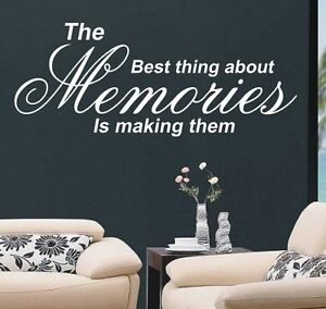 The best thing about memories wall art sticker quote - 4 sizes - wa12