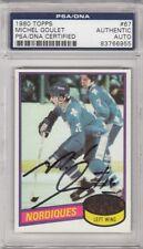 Michel Goulet Quebec Nordiques 1980 Topps Signed AUTOGRAPH PSA DNA