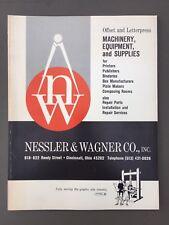Nessler & Wagner Co. Graphic Arts Machinery Equipment Letterpress Catalog 1969