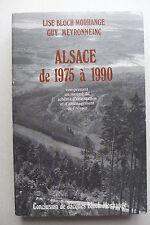 Lise Bloch-Morhange, Guy Meyronneinc - Alsace de 1975 à 1990