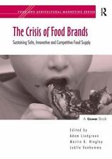 The Crisis of Food Brands (Food and Agricultural Marketing), Joëlle Vanhamme, Ma