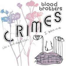 The Blood Brothers, Blood Brothers - Crimes [New CD]