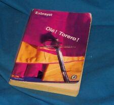 Exbrayat - Olé Torero - livre poche policier - bon état