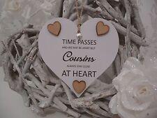 Cousins Hanging Heart Gift Handmade Shabby Chic Plaque