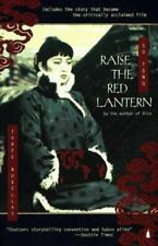 Raise the Red Lantern: Three Novellas Su, Tong Paperback