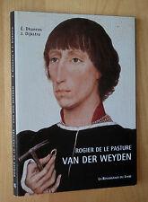 Dhanens / Dijkstra Rogier De Le Pasture Van Der Weyden