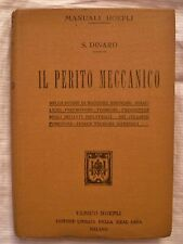 MANUALE HOEPLI PERITO MECCANICO - ANNO 1913 - 1° Edizione - Dinaro