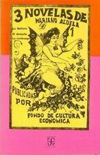 3 Novelas De Mariano Azuela: LA Malhora, Eldesquite, LA Luciernaga-ExLibrary