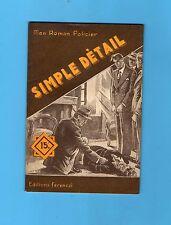 ►FERENCZI - MON ROMAN POLICIER N°211 - SIMPLE DETAIL - LEWIS FERSON - 1952