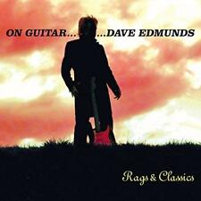 Dave Edmunds - On Guitar... Dave Edmunds - Rags And Classics (NEW CD)