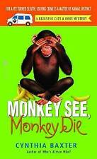 Monkey See, Monkey Die: A Reigning Cats & Dogs Mystery (Reigning Cats & Dogs Mys