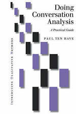 Doing Conversation Analysis: A Practical Guide by Paul Ten Have (Paperback, 199…
