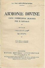 ARMONIE DIVINE corso d'istruzione religiosa ginnasio volume IV  la grazia 1937