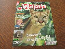 planete nature wapiti n° 289 avril 2011 bienvenue dans la foret!