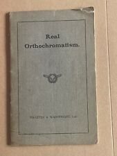 Real Orthochromatism, 1913,Wratten & Wainwright Booklet, 20 Pages A5
