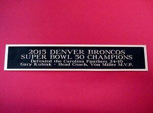 Denver Broncos Super Bowl 50 Nameplate For A 2015 Signed Football Photo 1.5 X 8