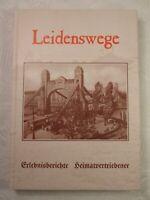 Leidenswege, Erlebnisberichte Heimatvertriebener, 1997, 183 Seiten