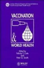 Vaccination and World Health: The LSHTM Fourth Annual Public Health Forum