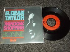 "R. DEAN TAYLOR-WINDOW SHOPPING/BONNIE 7"" (GERMAN PRESS)"