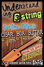 3 string Cigar Box guitar Lessons ~ Learn Old Time Slide & Delta Blues DVD