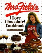 I LOVE CHOCOLATE! Cookbook 100 Recipes by Mrs. Fields, Debbie - Time Life Books
