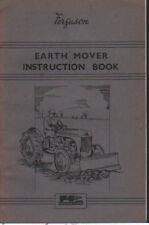 "Original Ferguson Tractor ""Earth Mover"" Instruction Book Manual"