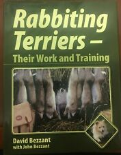 Rabbiting Terriers -Their Work And Training