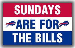 buffalo bills Team Sundays Are For The bills Flag 90x150cm 3x5ft Banner