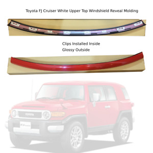 Toyota FJ Cruiser 2007-14 Upper Outer Moulding Trim Front Top Windshield RED