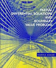 Partial Differential Equations and Boundary Value Problems by Nakhle H. Asmar (1