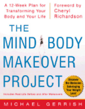 The Mind-Body Makeover Project by Michael Gerrish: Used