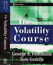 Fontanills & Gentile VOLATILITY COURSE technical analysis options vix sentiment