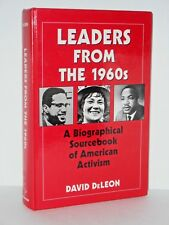 Leaders from the 1960s: A Biographical Sourcebook of American Activism