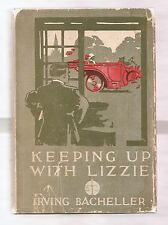 KEEPING UP WITH LIZZIE 1911 BACHELLER 1st EDITION W/DJ 1st PRINT ILLUSTRATED