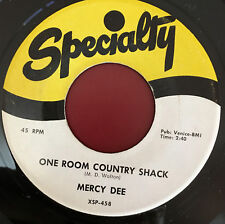 Mercy Dee One Room Country Shack b/w My Woman Knows The Score Specialty 45 RPM