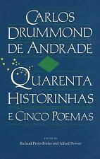 Quarenta Historinhas e Cinco Poemas by Carlos Drummond de Andrade (1985,...