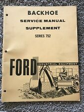 "Ford Series 752 Backhoe ""SIDESHIFT SUPPLEMENT"" Service Repair Manual Original!"
