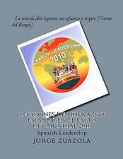 Lecciones de liderazgo español en el éxito del Mundial 2010: Spanish Leadership
