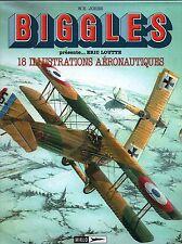 BIGGLES. Portfolio 18 illustrations aéronautiques par Eric LOUTTE. Miklo 2000