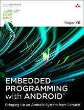 Embedded Programming with Android: Bringing Up an Android System from Scratch (A